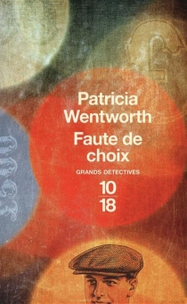 Faute de choix - PatriciaWentworth