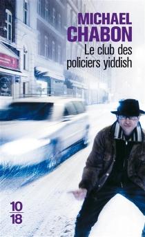 Le club des policiers yiddish - MichaelChabon
