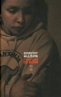L'histoire de Bone - DorothyAllison