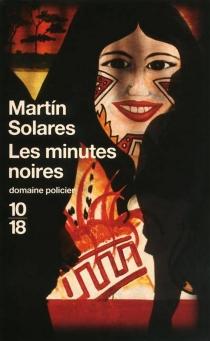 Les minutes noires - MartínSolares