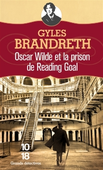 Oscar Wilde et le mystère de Reading - Gyles Brandreth