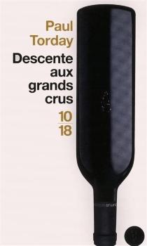 Descente aux grands crus - PaulTorday