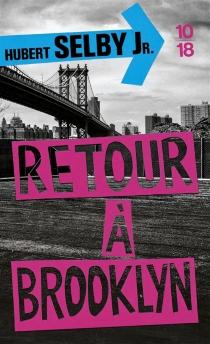 Retour à Brooklyn - HubertSelby