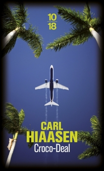 Croco-deal - CarlHiaasen