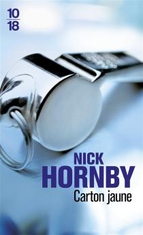Carton jaune - NickHornby