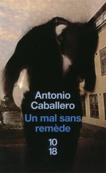 Un mal sans remède - AntonioCaballero