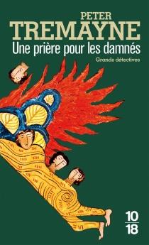 Une prière pour les damnés - PeterTremayne