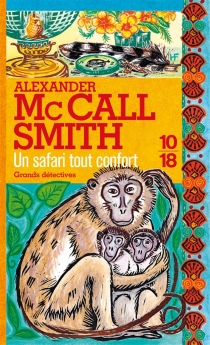 Un safari tout confort - Alexander McCall Smith