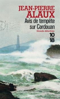 Avis de tempête sur Cordouan - Jean-PierreAlaux