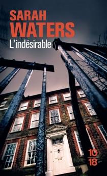 L'indésirable - SarahWaters
