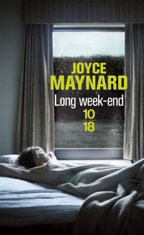 Long week-end - Joyce Maynard