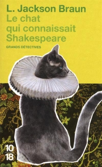 Le chat qui connaissait Shakespeare - Lilian JacksonBraun