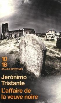 L'affaire de la veuve noire - JerónimoTrístante
