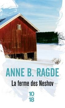 La ferme des Neshov - Anne BirkefeldtRagde
