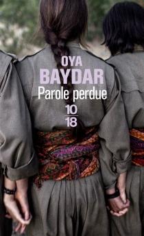 Parole perdue - OyaBaydar