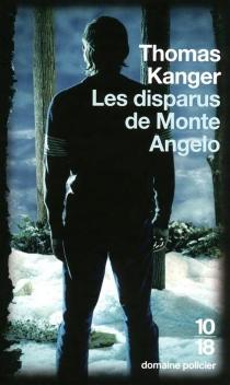 Les disparus de Monte Angelo - ThomasKanger