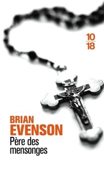 Père des mensonges - BrianEvenson