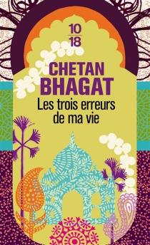 Les trois erreurs de ma vie - ChetanBhagat
