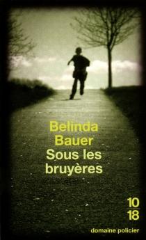 Sous les bruyères - BelindaBauer