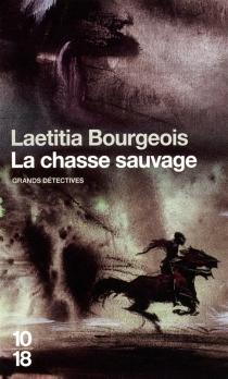 La chasse sauvage - LaetitiaBourgeois