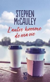 L'(autre) homme de ma vie - StephenMcCauley