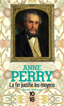 La fin justifie les moyens - AnnePerry