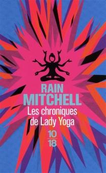 Les chroniques de Lady Yoga - RainMitchell