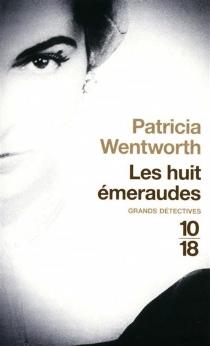 Les huit émeraudes - PatriciaWentworth