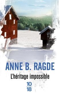 L'héritage impossible - Anne BirkefeldtRagde
