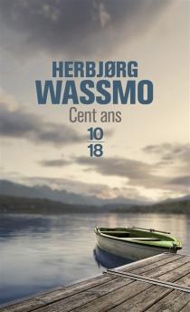 Cent ans - HerbjorgWassmo