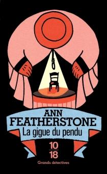 La gigue du pendu - AnnFeatherstone