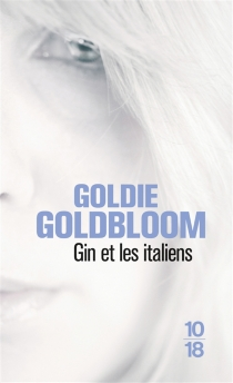 Gin et les Italiens - GoldieGoldbloom