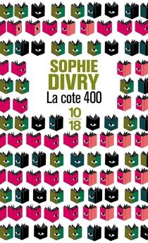 La cote 400 - SophieDivry