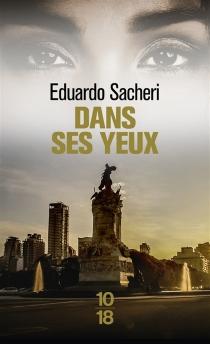 Dans ses yeux - EduardoSacheri