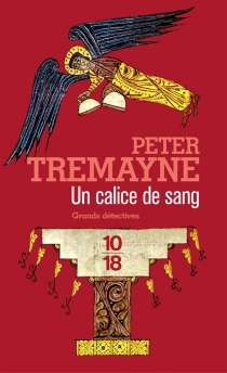 Un calice de sang - PeterTremayne