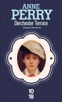 Dorchester Terrace - Anne Perry
