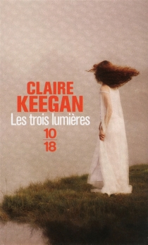 Les trois lumières - ClaireKeegan
