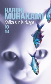 Kafka sur le rivage - HarukiMurakami