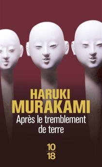 Après le tremblement de terre - HarukiMurakami