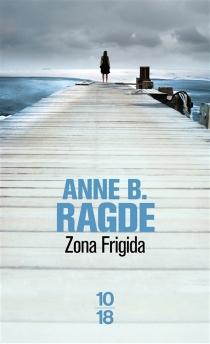 Zona frigida - Anne BirkefeldtRagde