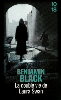 La double vie de Laura Swan - BenjaminBlack