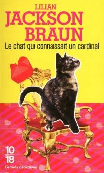 Le chat qui connaissait un cardinal - Lilian JacksonBraun