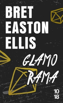 Glamorama - Bret EastonEllis