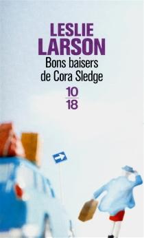 Bons baisers de Cora Sledge - LeslieLarson