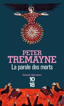 La parole des morts - PeterTremayne