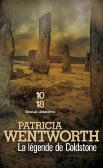 La légende de Coldstone - PatriciaWentworth