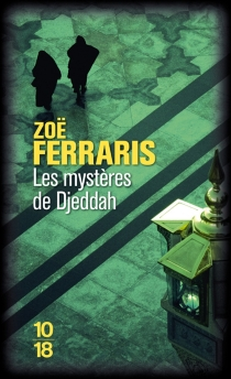 Les mystères de Djeddah - ZoëFerraris