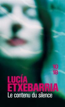 Le contenu du silence - LucíaEtxebarria
