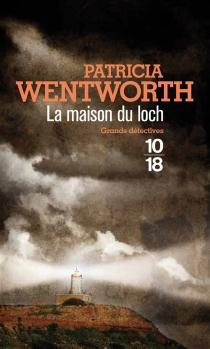 La maison du loch - PatriciaWentworth