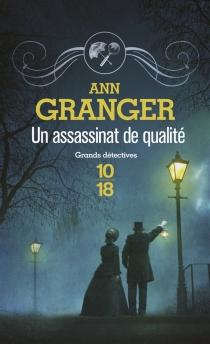 Un assassinat de qualité - AnnGranger